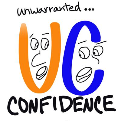 Cover art for Unwarranted Confidence Episode 1