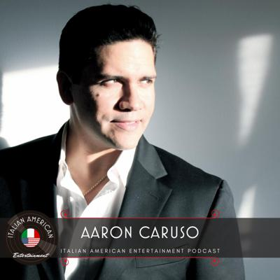 Cover art for Aaron Caruso - Italian American Entertainment Podcast