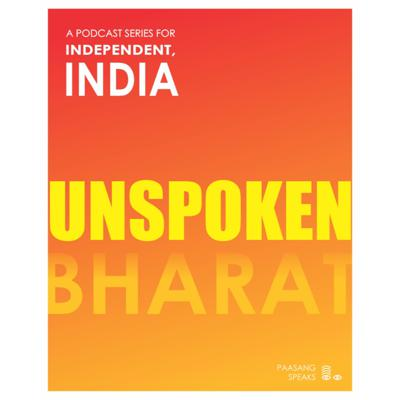 Cover art for Unspoken Bharat - Introduction