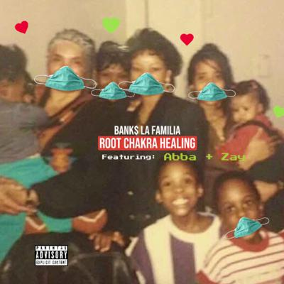 Cover art for Bank$ Family Root Chakra Healing