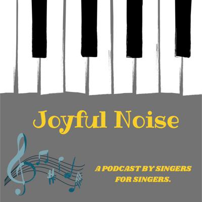 Cover art for The Joyful Noise Podcast: My Story (so far)