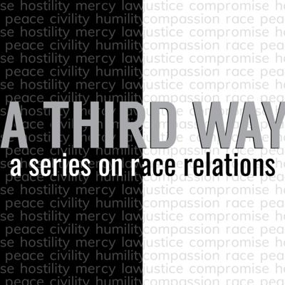 Cover art for A Third Way - Week 2 with Cory Ball | What does God think about race?
