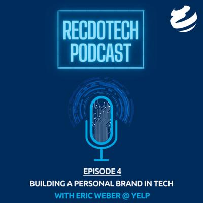 Cover art for Building a Personal Brand in Tech with Eric Weber @Yelp
