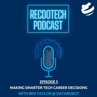 Cover art for Making Smarter Tech Career Decisions with Ben Taylor @ DataRobot