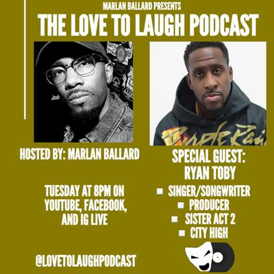 Cover art for Love To Laugh w/ Ryan Toby