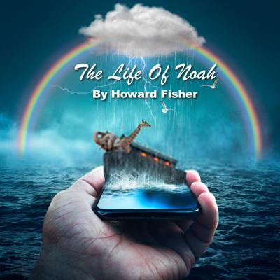 Cover art for Sunday Service - Life Of Noah by Howard Fisher (06.09.2020)