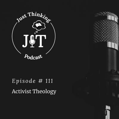 Cover art for EP # 111 | Activist Theology