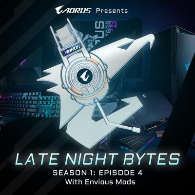 Cover art for Late Night Bytes #4 - Envious Mods