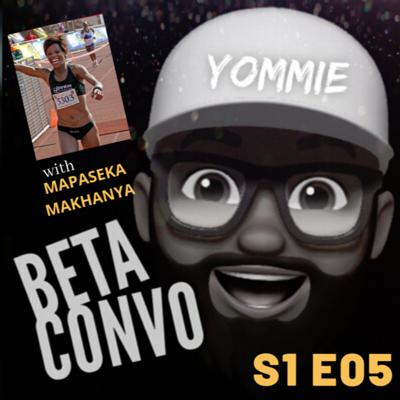 Cover art for BETA CONVO - S1, E05 with Mapaseka Makhanya (South Africa)