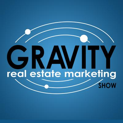 Cover art for Gravity: Real Estate Marketing EP.3