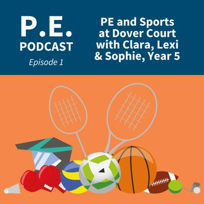 Cover art for PE Podcast Ep 1 - PE and Sport at DCIS with Clara, Lexi and Sophie, Year 5