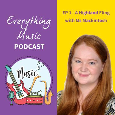 Cover art for Everything Music Podcast - Ep 1 A Highland Fling