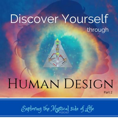Cover art for Discover Yourself through Human Design (Part 2)