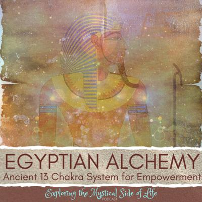 Cover art for Egyptian Alchemy: Ancient 13 Chakra System for Empowerment
