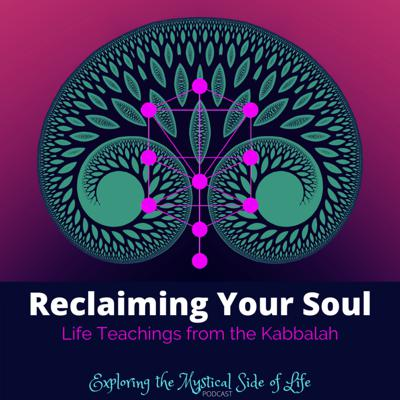 Cover art for Reclaiming Your Soul: Life Teachings from the Kabbalah