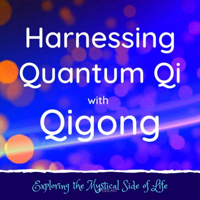 Cover art for Harnessing Quantum Qi with Qigong