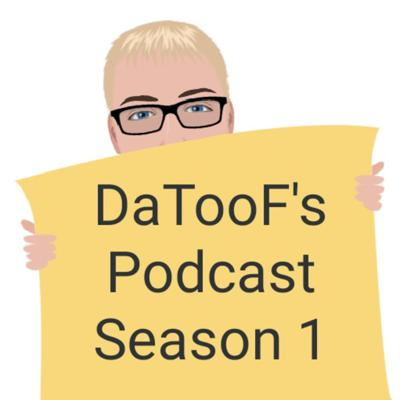Cover art for DaTooF's Podcast S1 E3 - Whatever Another lost episode 9/4/18