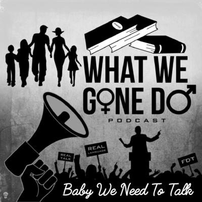 Cover art for Baby We Need To Talk