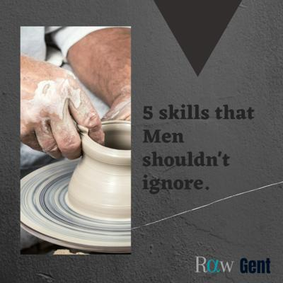 Cover art for 5 skills that men shouldn't ignore.