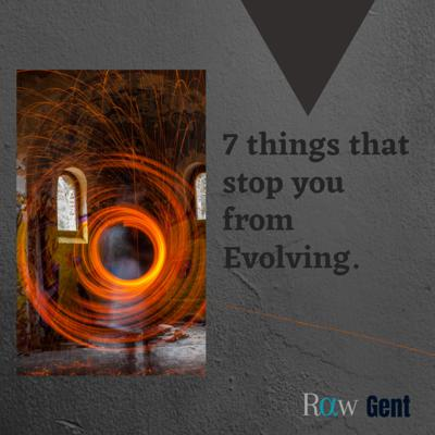 Cover art for 7 things that stop you from Evolving.