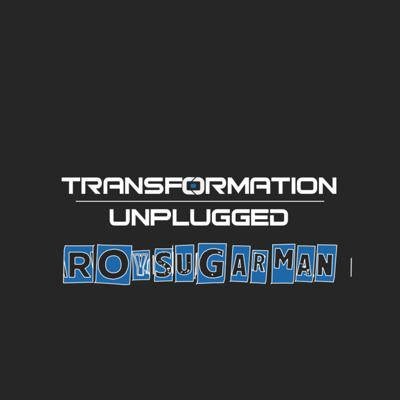 Cover art for Aligning Values for Transformation: Dr. Roy Sugarman