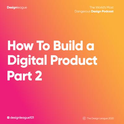 Cover art for How To Build a Digital Product. Part 2