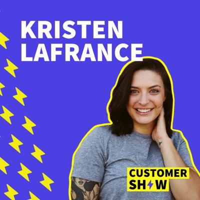 Cover art for How To Adapt To New Customer Expectations with Kristen LaFrance
