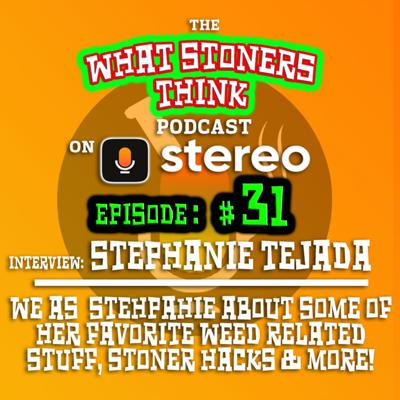 Cover art for Episode THIRTY-ONE : Interview of Stephanie Tejadas