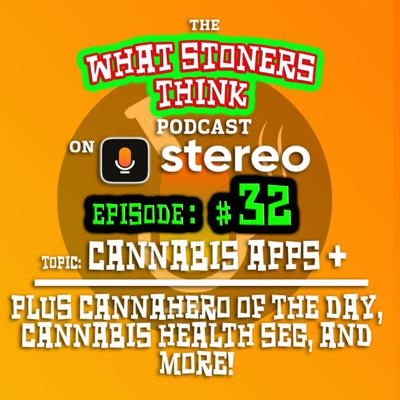 Cover art for Episode THIRTY-TWO : Cannabis Apps & websites