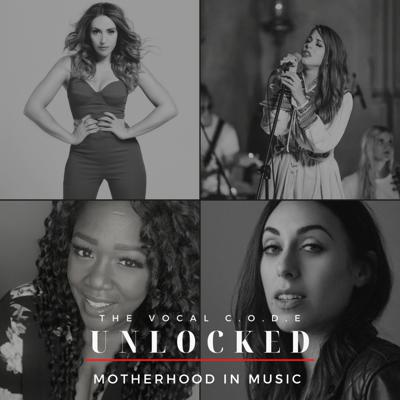Cover art for The Vocal Code Unlocked Season 2 Motherhood In Music Part 1