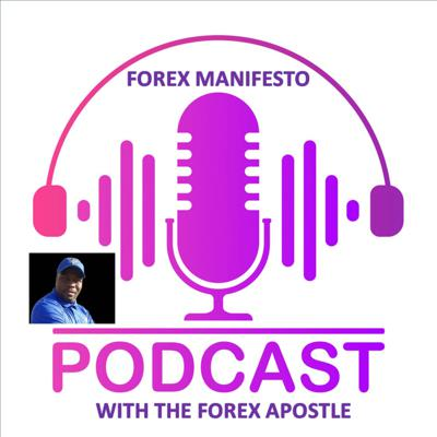 Cover art for Introduction to Forex Manifesto with The Forex Apostle