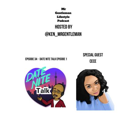 Cover art for Episode 34 - date nite talk episode 1 with cece 4/10/2020