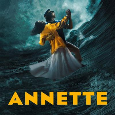 Cover art for As a Dad, ANNETTE Is My Nightmare.