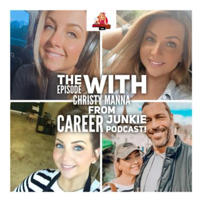 Cover art for The Episode With Christy Manna - Host of the Career Junkie Podcast