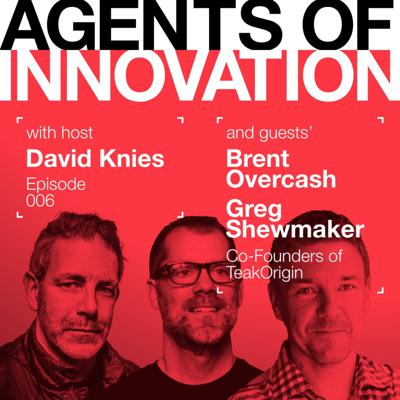 Agents of Innovation with David Knies