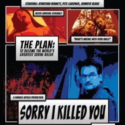 Cover art for Episode 93 :  Sorry I Killed You (2020)
