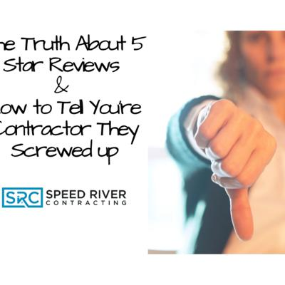 Cover art for The Truth About 5-Star Reviews & How to Tell Your Contractor They Screwed Up