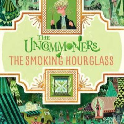Cover art for The Uncommoners and The Smoking Hourglass Book Chat