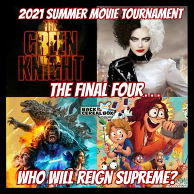 Cover art for 2021 Summer Movie Tournament Part 2