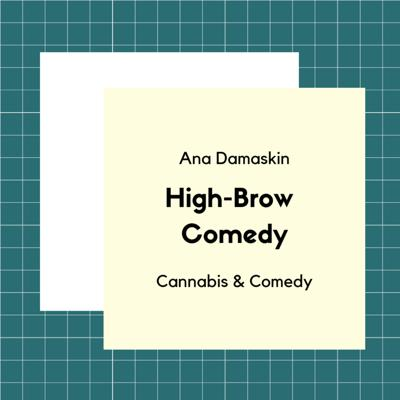 Cover art for Ana Damaskin, Cannabis and Comedy