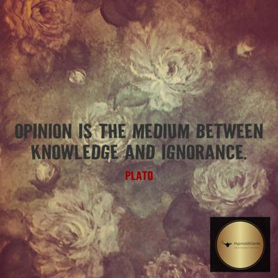 Cover art for Opinion is the medium between knowledge and ignorance