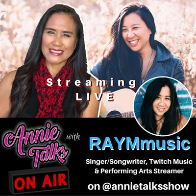 Cover art for Episode 87 - Annie Talks with RAYMmusic | Singer/Songwriter, Twitch Music & Performing Arts Streamer