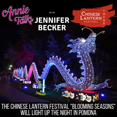 Cover art for Episode 89 - Annie Talks with Jennifer Becker from Chinese Lantern Festival 2019 presents