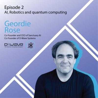 Cover art for AI, Robotics and quantum computing with Geordie Rose