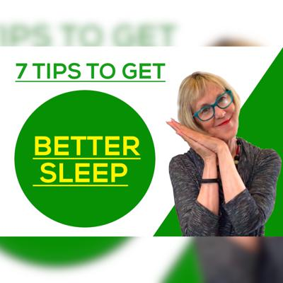 Cover art for 7 Tips to Get Better Sleep!