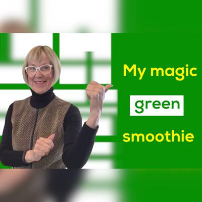 Cover art for My Magic Green Smoothie!