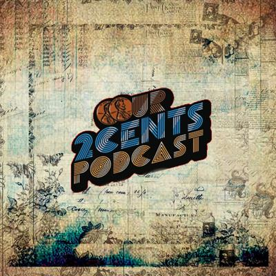 Our2Cents Podcast