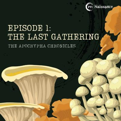 Cover art for Episode One: The Last Gathering