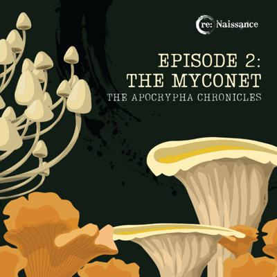 Cover art for Episode Two: The Myconet