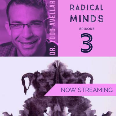 Cover art for Radical Minds Ep. 3 with Todd Avellar part 1